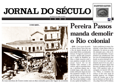 "This headline reads ""Pereira Passos orders demolishing of colonial Rio"""
