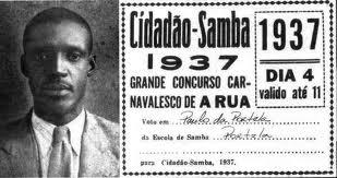 "Paulo was named ""Cidadão Samba"" in 1937"