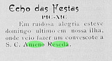 """11 July 1909: Note in the Paquetá newsletter """"O Paquetaense"""" -11 July 1909 - announcing a visit for a pic-nic by """"Ameno Resedá"""""""